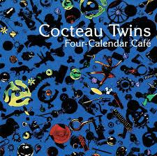 <b>Cocteau Twins</b>: <b>Four</b>-Calendar Cafe - Music on Google Play