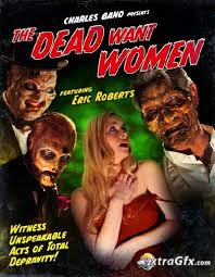 The Dead Want Women (2012)