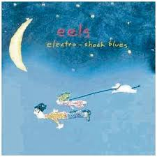 43 - <b>Eels Electro-Shock</b> Blues