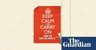 <b>Keep Calm and</b> Carry On – the sinister message behind the slogan ...