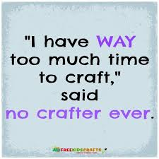Image result for crafters funny quote