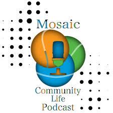 Mosaic's Community Life Podcast