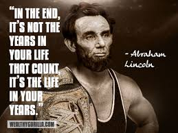 24 Famous Abraham Lincoln Quotes to Remember   Wealthy Gorilla via Relatably.com