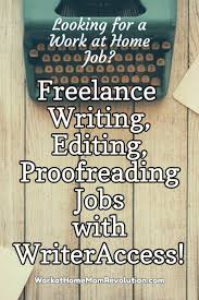 best ideas about online writing jobs writing lance writing editing proofreading jobs writeraccess