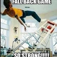 Fall back game So strong!!!!! via Relatably.com