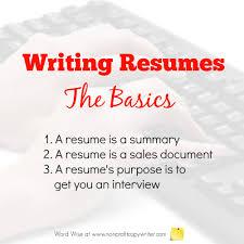basics about writing resumes writing resumes the basics word wise at nonprofit copywriter