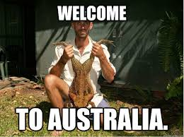 welcome to australia. - Misc - quickmeme via Relatably.com