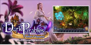 DARK PARABLES: BALLAD OF RAPUNZEL - Collector's Edition