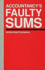 Accountancy's Faulty Sums | <b>Keron Bhattacharya</b> | Palgrave Macmillan