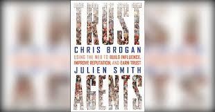 <b>Trust Agents</b> Free Summary by <b>Chris Brogan</b> and Julien Smith