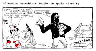 If Modern Anarchists Fought In Spain | Defacing Currency
