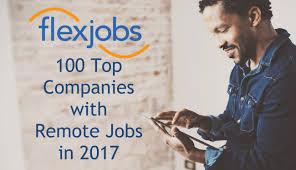 top companies remote jobs in flexjobs 100 top companies remote jobs in 2017