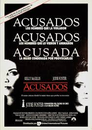 the accused dir jonathan kaplan discreet charms acusados spanish poster click for a larger image