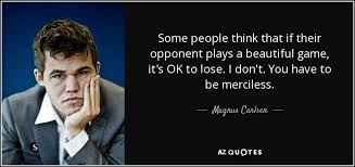 TOP 25 QUOTES BY MAGNUS CARLSEN | A-Z Quotes via Relatably.com
