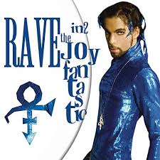 <b>Rave In2</b> the Joy Fantastic by <b>Prince</b> on Amazon Music - Amazon.co ...