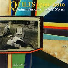 "<b>Книга</b> ""<b>Quilts</b> 1700-2010: Hidden Histories, Untold Stories"""