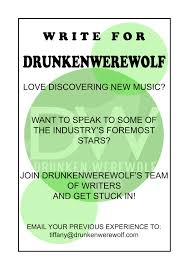 vacancies drunkenwerewolf welcome to our vacancies page we re expanding and we re on the look out for music fans and dedicated writing professionals to join our small but loyal