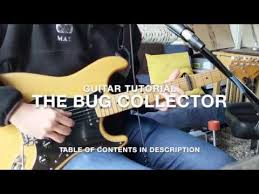 The <b>Bug</b> Collector | <b>Guitar</b> Tutorial - YouTube