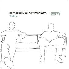 <b>Groove Armada</b>: <b>Vertigo</b> - Music Streaming - Listen on Deezer