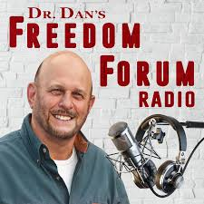 Dr. Dan's Freedom Forum Radio