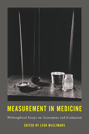 measurement in medicine rowman littlefield international measurement in medicine philosophical essays