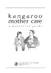 Kangaroo <b>mother</b> care: a practical guide