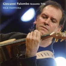 Giovanni Palombo - Folk Frontiera. Artikel-Nr.: WR9037. Giovanni Palombos Musik verschmilzt mediterrane Melodien mit impressionistischen Akkorden und ... - 9037_m