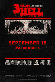 Rob Zombie's 3 FROM HELL - Night 3 at an AMC Theatre near you.