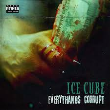 <b>Ice Cube</b> - <b>Everythangs</b> Corrupt | Craft & Vinyl - #YouBelongHere