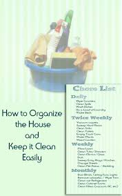 how to organize the house and keep it clean easily dengarden