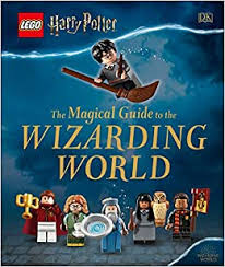 <b>LEGO Harry Potter</b> The Magical Guide to the Wizarding World: DK ...