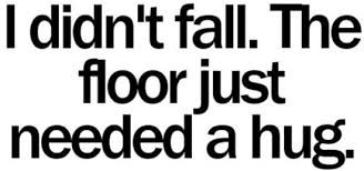 Funny Quotes About Falling Down. QuotesGram via Relatably.com