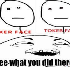 Poker Face Toker Face By Ilc9809 Meme Center - meme center ilc9809 ... via Relatably.com