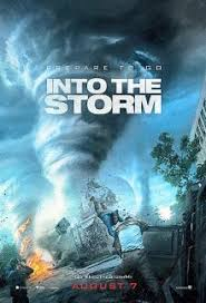 Into The Storm – In strom (2014)