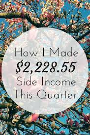 how i made side income this quarter amazing websites working multiple jobs to earn and save more probably won t happen as you get