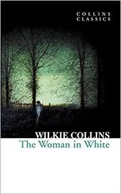The <b>Woman</b> in White (<b>Collins</b> Classics): Amazon.co.uk: <b>Wilkie</b> ...