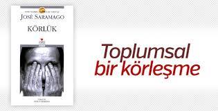 Jose Saramago ve Körlük