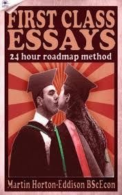 first class essays the hour roadmap method study skills book