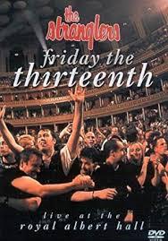 The <b>Stranglers</b>: <b>Friday</b> 13th - Live At The Albert Hall DVD 2003 ...