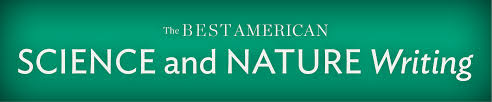 the best american science and nature writing series hmh best american science and nature