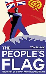 The People's Flag: The Union of Britain and the ... - Amazon.com