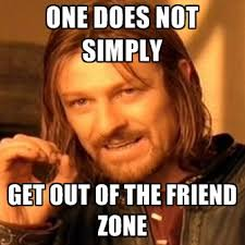 Friend Zone is a ********, misogynistic, make-believe land Nice ... via Relatably.com