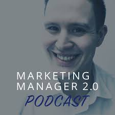 Marketing Manager 2.0 podcast