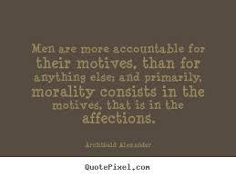 Sayings about motivational - Men are more accountable for their ...
