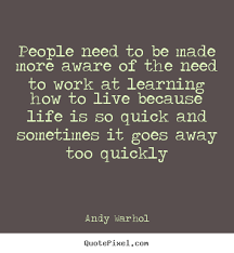 Famous Quotes About Learning And Life - famous quotes about ... via Relatably.com