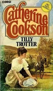 Resultado de imagen de Tilly Trotter Catherine Cookson