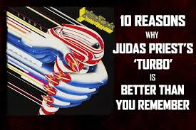 10 Reasons Why <b>Judas Priest's</b> '<b>Turbo</b>' Is Better Than You Remember