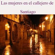 Las mujeres en el callejero de Santiago