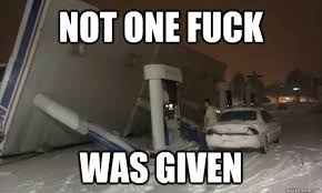 Snow Storm Fuck memes | quickmeme via Relatably.com