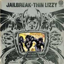 <b>Thin Lizzy</b> - <b>Jailbreak</b> | Releases, Reviews, Credits | Discogs